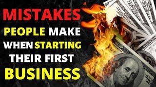Top 10 Mistakes People Make When Starting A Business | Favourable Outcome