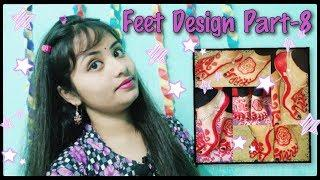 Festival Feet Design Part-8   Alta feet design   Mahawar Feet design   New Feet Design and anklet  