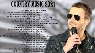 Top Country Music Today | Country Songs 2021 || Country Love Songs 2021 | New Country Music Playlist