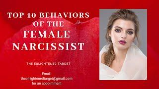 The Female Narcissist   Top 10 Behaviors