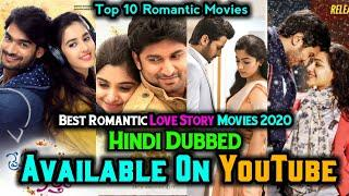 Top 10 Best Romance Drama Love Story Movies Hindi Dubbed | Available On YouTube | Latest Movies 2020