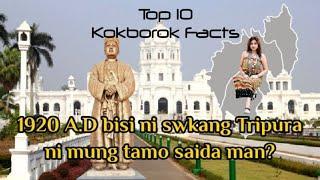 New Kokborok Video 2020 || Top 10 Interesting Facts || Ep-11