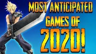 Top 10 Most Anticipated Games of 2020!