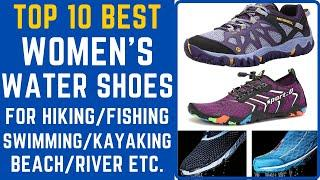 Top 10 Best Water Shoes for Women || Best Water Shoes for Hiking, Swimming, Kayaking, Fishing, Beach