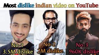 Most dislike indian video on YouTube, top 5 most dislike video in youtube india.