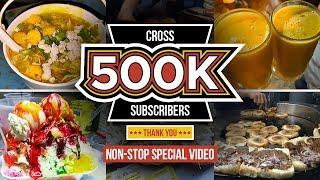 500k Subs Special Street Foods | Karachi Street Food | Food Street Pakistan