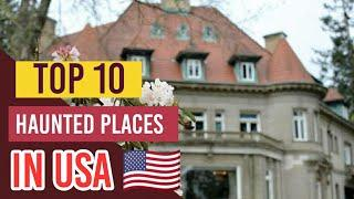 Top 10 Haunted Places in America :: Plan a trip in 2020