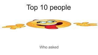 top 10 people who asked