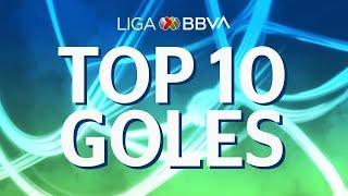 Top 10 - Mejores Goles   Apertura 2019 - Liga BBVA MX