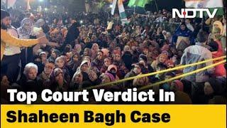 """Top Court To Rule On Shaheen Bagh, """"Right To Indefinite Protest"""" Today"""