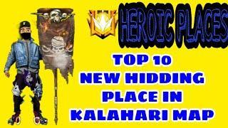 Top 10 new hidding place in kalahari map 2020|| best hiding places in kalahari for push rank 2020 ||