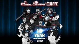 Steam Powered Giraffe - 10 Year Anniversary Show (2018 Full Concert)