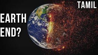 Top 10 ways earth will die | end of earth | world|tamil|asteroids| earthquake| world end|predictions