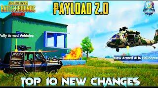SEASON 15 UPDATE : PAYLOAD 2.0 TOP 10 NEW FEATURES | PAYLOAD 2.0 MODE GAMEPLAY | 1.0 UPDATE PUBG