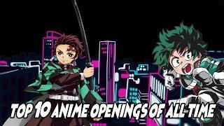 Top 10 Anime Openings of All Time