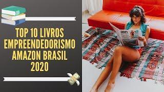 Top 10 Dicas Livros Empreendedorismo Amazon Brasil 2020- Ganhar dinheiro na Internet