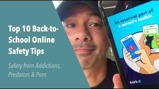 Top 10 Back-to-School Online Safety Tips: Safety from Addictions, Cyberbullying, Predators & Porn