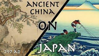 "Ancient Chinese Historian Describes Japan // First Full Description of Japan // ""Wei-Zhi"" (297 AD)"