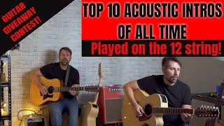 Top 10 Acoustic Intros of All Time (Played on a 12 String)