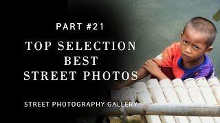 Top selection best street photos (Street photography)