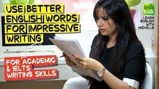 Use Better English Words For Impressive Writing ✍️ | Best Phrasal Verbs For Formal & IELTS Writing