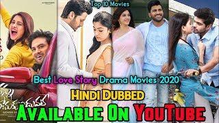 Top 10 Best Love Story South Hindi Dubbed Movies | Available On YouTube | Best Romantic Movie 2020