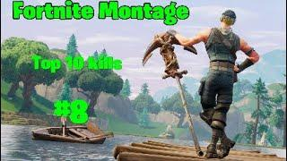 The Best Top 10 kills of the day #8|Fortnite Montage