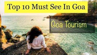 Goa Tourism | Goa Top 10 Tourist Place |Famous 10 Place To Visit In Goa Tour | Goa