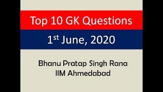 Top 10 GK Questions - 1st June, 2020