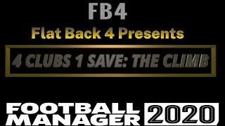 New Series: 4 Clubs 1 Save: The Climb | Football Manager 2020 l FM20 l Intro | #FM20 #NewSeries