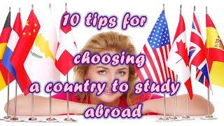 TOP 10 tips for choosing a country to study abroad