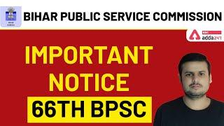 Important Notice  | 66th BPSC  Bihar Public Service Commission