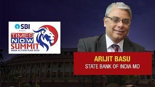 State Bank of India MD Arijit Basu says, 'Digitisation has helped banks' | Times Now Summit 2020