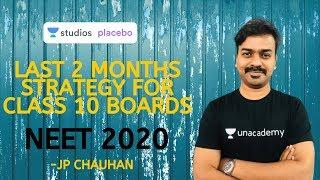 Last 2 Months Strategy for Class 10 Boards | Class 10 | Foundation | J.P. Chauhan