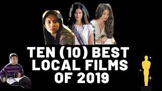 The 10 BEST PINOY MOVIES of 2019