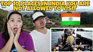 Top 10 Places in India you are NOT ALLOWED TO VISIT | Filipino Couple React
