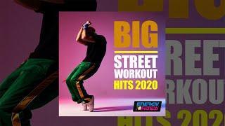 E4F - Big Street Workout Hits 2020 - Fitness & Music 2020