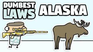 Some Of Alaska's Dumbest Laws