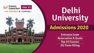 Delhi University (DU) Admission 2020 | Reservation & Quota | Top 10 courses | Career Launcher