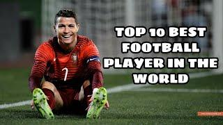 Top 10 World's Best Football Players