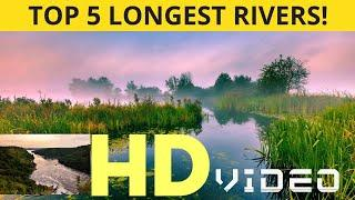 Top 10 longest river in the world | the geography of rivers | Nile river, amazon river | India river