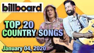 TOP COUNTRY SONGS This Week | Billboard Chart | Top 20 | Top 10 (January 04, 2020)