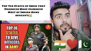 Pakistani Reaction on  Top 10 States of India that have produced most officers for indian army 2019 