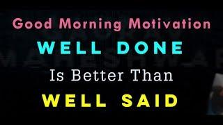 Top 10 Best Good Morning Motivation Quotes To Help Kick Start Every Morning