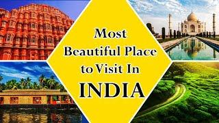 Top 10 Beautiful Place  To Visit In India..