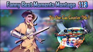 Fanny Best Moments Montage 118 | Fanny Savage & Maniac Moments - Mobile Legends