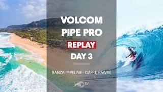 Volcom Pipe Pro 2020 Day 3 REPLAY | Red Bull Surfing