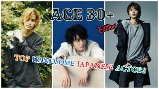 Top Handsome Japanese Actors (Age 30+ Edition)