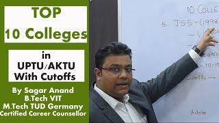 Top 10 Colleges through UPTU/AKTU /cutoffs/Placement