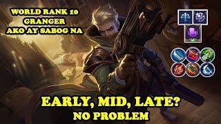 Early, Mid, Late? No Problem   Top Rank 10 Granger Ako Ay Sabog Na   Mobile Legends Bang Bang
